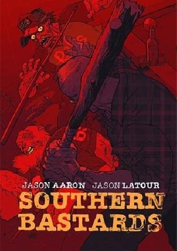 Okładka książki Southern Bastards #3