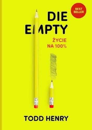 Okładka książki Die Empty życie na 100%