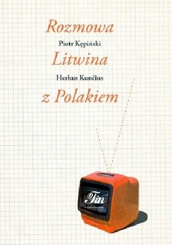 Okładka książki Rozmowa Litwina z Polakiem