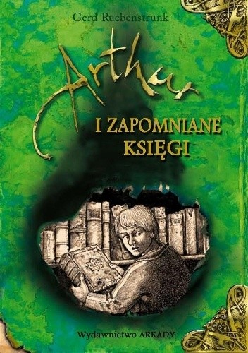 Okładka książki Artur i Zapomniane Księgi