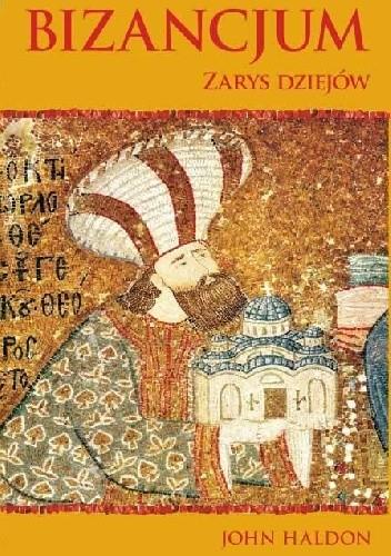 Okładka książki Bizancjum: Zarys dziejów