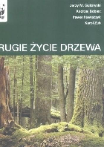 Okładka książki Drugie życie drzewa