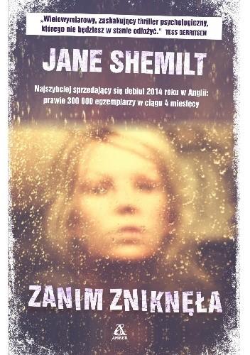 Jane Shemilt - Zanim zniknęła