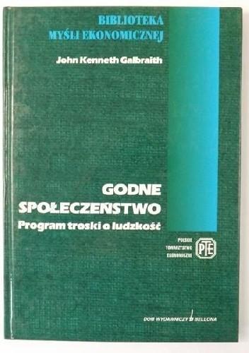 Okładka książki Godne społeczeństwo. Program troski o ludzkość