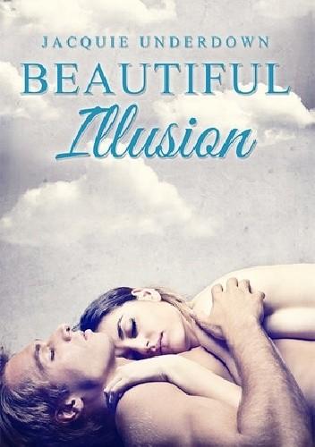 Okładka książki Beautiful Illusion