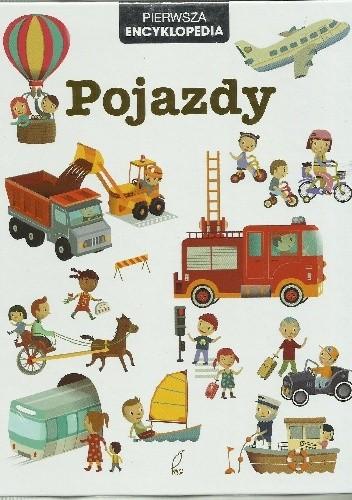 Okładka książki Pierwsza Encyklopedia Pojazdy