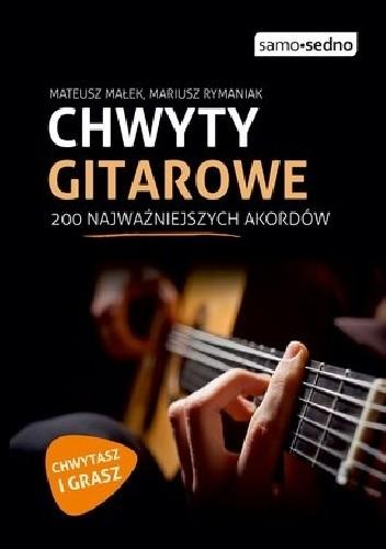 Okładka książki Chwyty gitarowe. 200 najważniejszych akordów