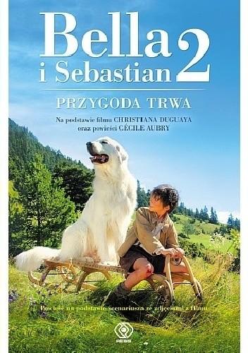 Okładka książki Bella i Sebastian 2. Przygoda trwa!