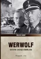 Werwolf. Ostatni zaciąg Himmlera