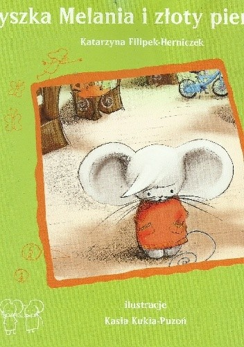 Okładka książki Myszka Melania i złoty pieniążek