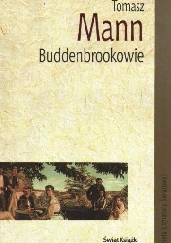 Okładka książki Buddenbrookowie. Dzieje upadku rodziny