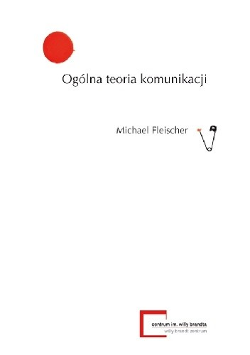 Okładka książki Ogólna teoria komunikacji