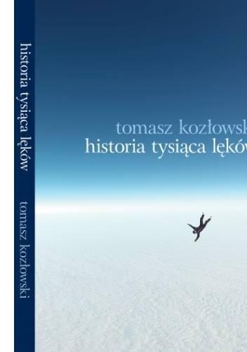 Okładka książki Historia tysiąca lęków