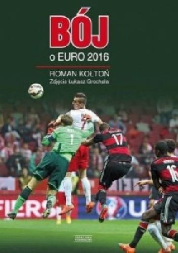 Okładka książki Bój o Euro 2016