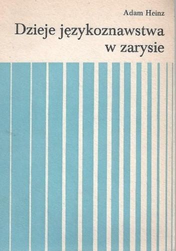 Okładka książki Dzieje językoznawstwa w zarysie