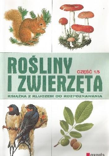 Okładka książki Rośliny i zwierzęta cz. 1