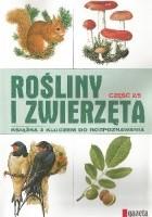 Rośliny i zwierzęta cz. 2