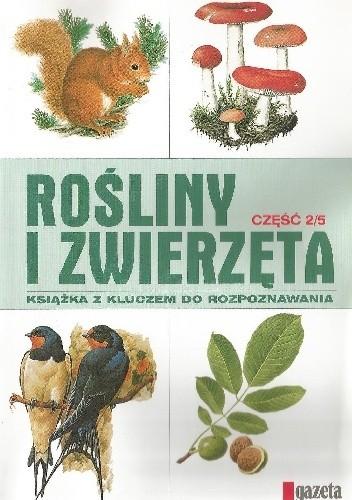 Okładka książki Rośliny i zwierzęta cz. 2