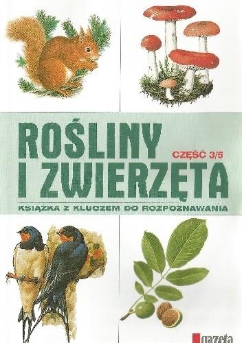 Okładka książki Rośliny i zwierzęta cz. 3