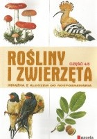 Rośliny i zwierzęta cz. 4