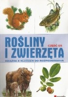 Rośliny i zwierzęta cz. 5