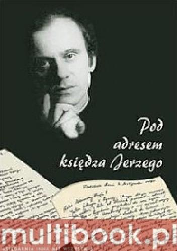 Okładka książki Pod adresem księdza Jerzego