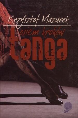 Okładka książki Osiem kroków tanga