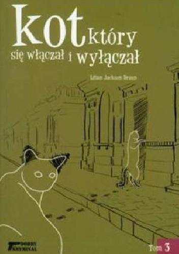 Okładka książki Kot, który się włączał i wyłączał