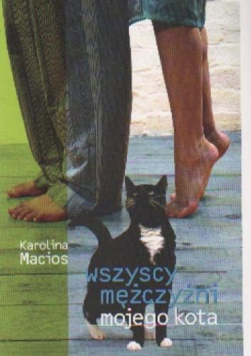 Okładka książki Wszyscy mężczyźni mojego kota