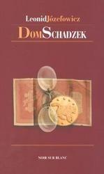 Okładka książki Dom schadzek. Przygody śledczego Iwana Dmitriewicza Putilina