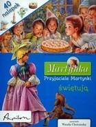 Okładka książki Przyjaciele Martynki świętują