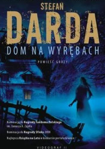Okładka książki Dom na Wyrębach
