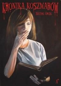Okładka książki Kronika koszmarów