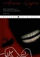 Arsene Lupin. Zęby tygrysa cz.2