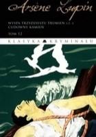Arsene Lupin. Wyspa trzydziestu trumien cz.2