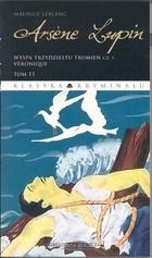 Okładka książki Arsene Lupin. Wyspa trzydziestu trumien cz.1