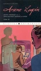 Okładka książki Arsene Lupin. Złoty trójkąt cz.2