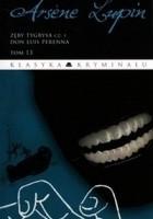 Arsene Lupin. Zęby tygrysa cz.1
