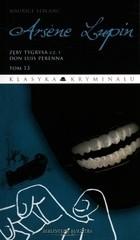 Okładka książki Arsene Lupin. Zęby tygrysa cz.1