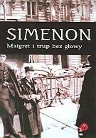 Okładka książki Maigret i trup bez głowy. Książka audio CD MP3