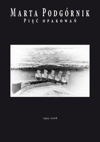 Okładka książki Pięć opakowań (1993-2008)