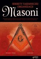 Masoni. Sekrety tajemniczej organizacji