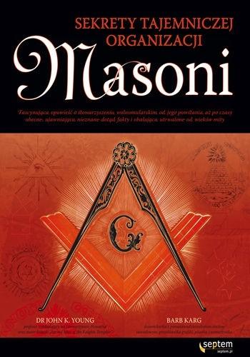 Okładka książki Masoni. Sekrety tajemniczej organizacji