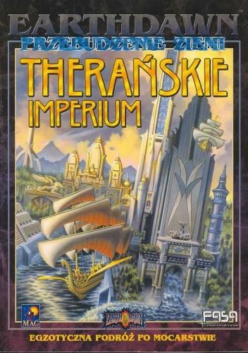 Okładka książki Earthdawn Przebudzenie ziemi Therańskie imperium - Robin D. Laws