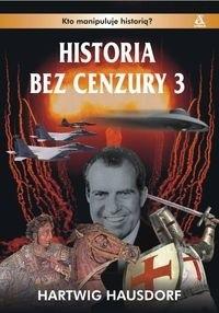 Okładka książki Historia bez cenzury t. 3