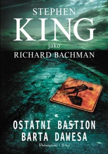 Okładka książki Ostatni bastion Barta Dawesa