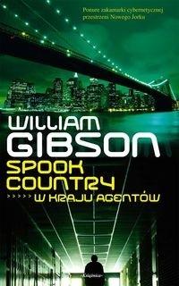 Okładka książki Spook Country. W kraju agentów