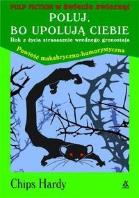 Okładka książki Poluj, bo upolują ciebie