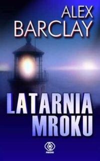 Okładka książki LATARNIA MROKU