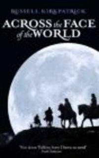 Okładka książki Across the Face of the World